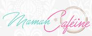 Les 25 Meilleurs Blogs Inspirants Pour Maman 2019 mamancafeine.com