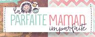 Les 25 Meilleurs Blogs Inspirants Pour Maman 2019 parfaitemamanimparfaite.com